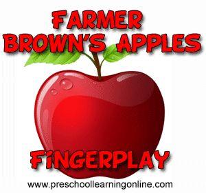 Farmer Brown's apples fingerplay for preschoolers & toddlers.