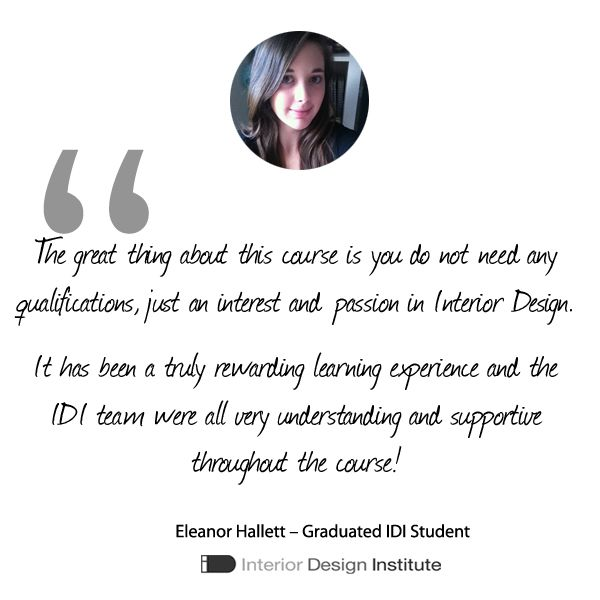 [Graduate of the Month]   Congratulations to Eleanor Hallett who has successfully completed our course and is now a graduate of The Interior Design Institute!