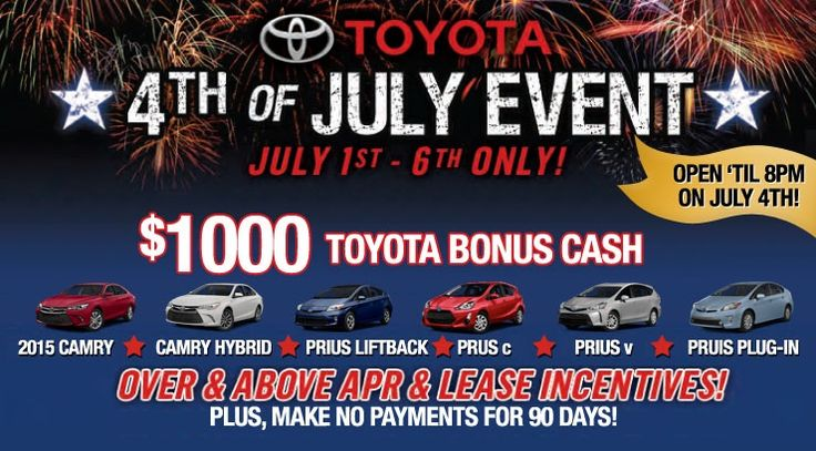 Special savings at Toyota of Puyallup now through July 6th!  Get an additional $1000.00 Bonus Cash on select models PLUS, make no payments for 90 days!