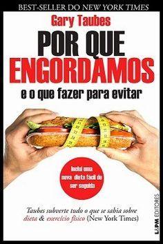 PORQUE CORTAR O CARBOIDRATO EMAGRECE NATURALMENTE SEM PASSAR FOME?  Entenda o que é a Dieta Low Carb, muito mais que uma dieta, é um mod...