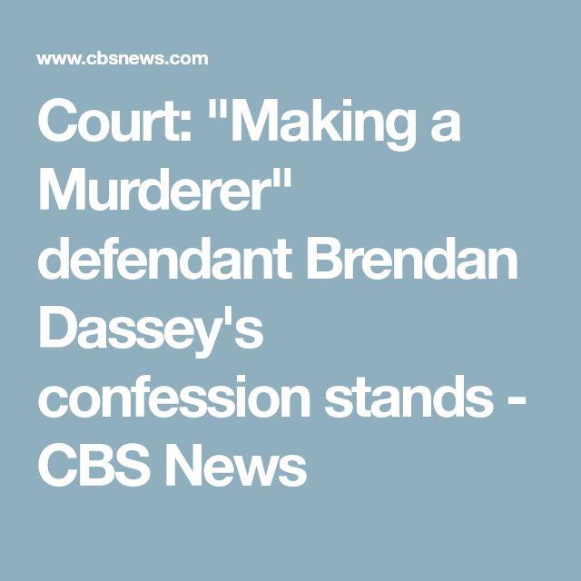 "Court: ""Making a Murderer"" defendant Brendan Dassey's confession stands - CBS News"