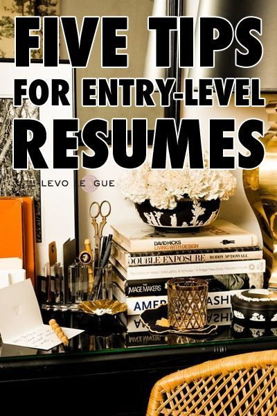 5 Tips to Delivering a Winning Entry-Level Resume.  LVCCLD