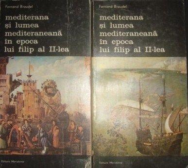 Mediterana și lumea mediterană în epoca lui Filip al II-lea