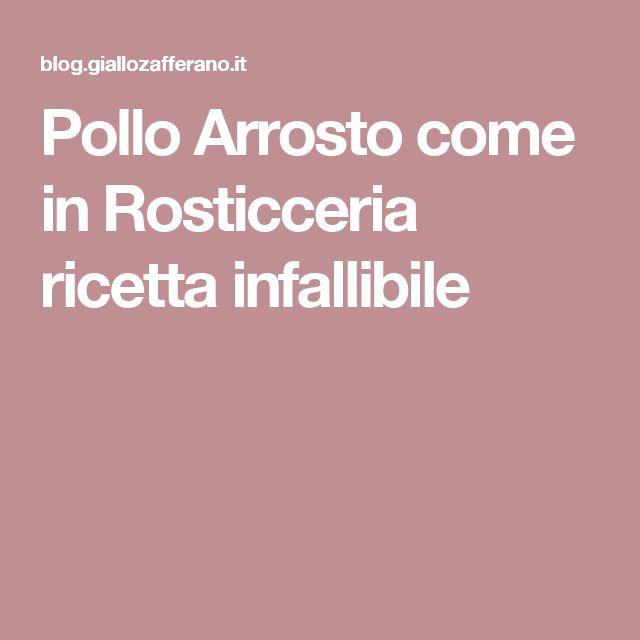 Pollo Arrosto come in Rosticceria ricetta infallibile