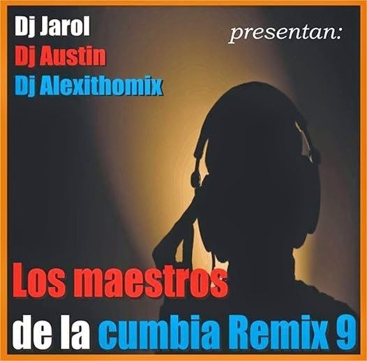 Descargar Pack De Cumbia Remix Los Maestros (Pack 9