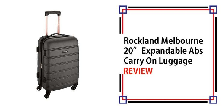 Rockland Melbourne 20″ Expandable Abs Carry On Luggage Review