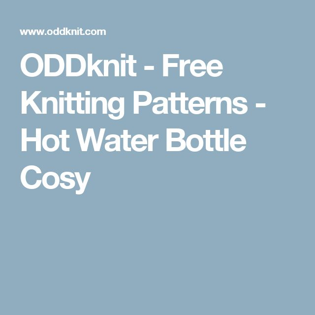 ODDknit - Free Knitting Patterns - Hot Water Bottle Cosy