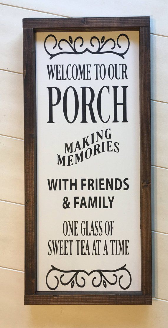 Welcome To Our Porch Sign Porch Sign Outdoor Sign Patio Sign