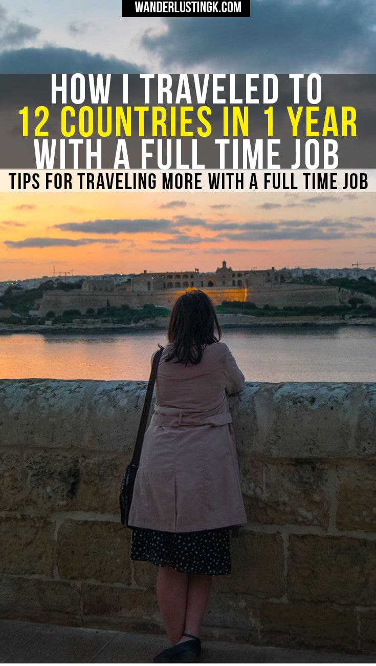 Tips for traveling with a full time job and 0 trust fund! Advice on balancing work and travel from a girl who visited 12 countries in 12 months!