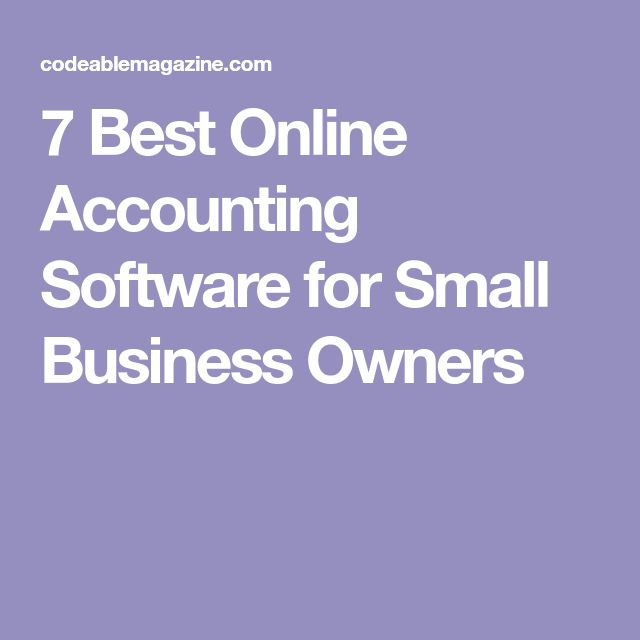 7 Best Online Accounting Software for Small Business Owners