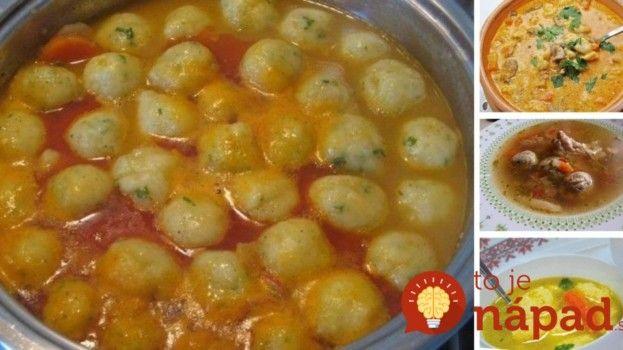7 neskutočne chutných polievok s knedličkami, po ktorých nie je treba ani hlavné jedlo: Ďalší dôkaz, že naše babičky boli v kuchyni kúzelníčky!