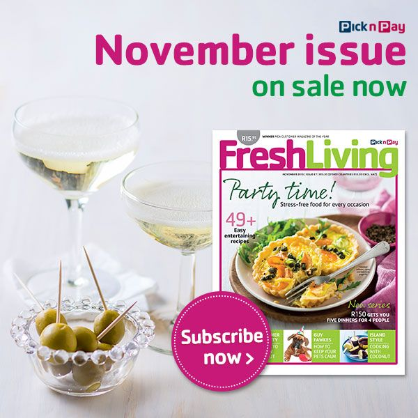 Party time! Stress-free food for every occasion plus 49 easy entertaining recipes. #freshliving #picknpay #November