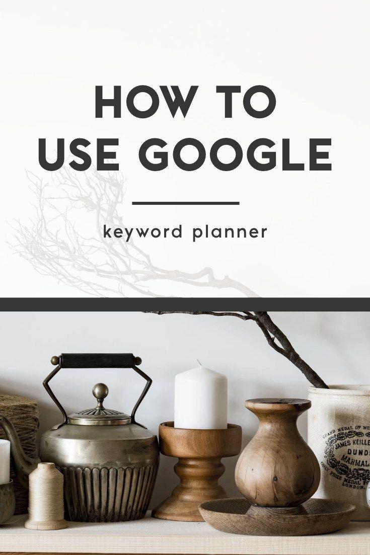 Verwendung von Google Keyword Planner im Jahr 2019
