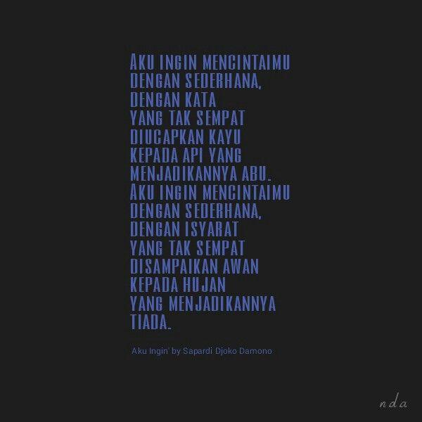 """Aku Ingin"" by Sapardi Djoko Damono"