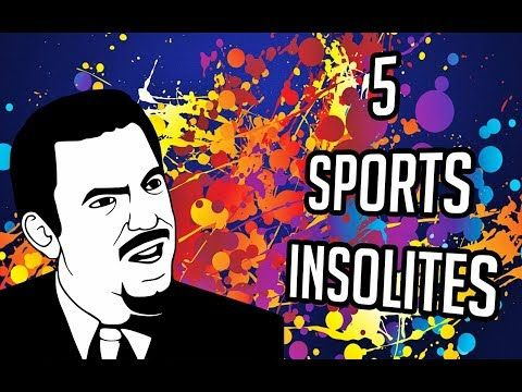 5 SPORTS INSOLITES ! - YouTube