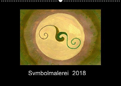 Symbolmalerei (Wandkalender 2018 DIN A2 quer): Eine spirituelle Reise durch das Jahr (Monatskalender, 14 Seiten ) (CALVENDO Glaube) [Kalender] [Apr 11, 2017] Steinke, Sandra