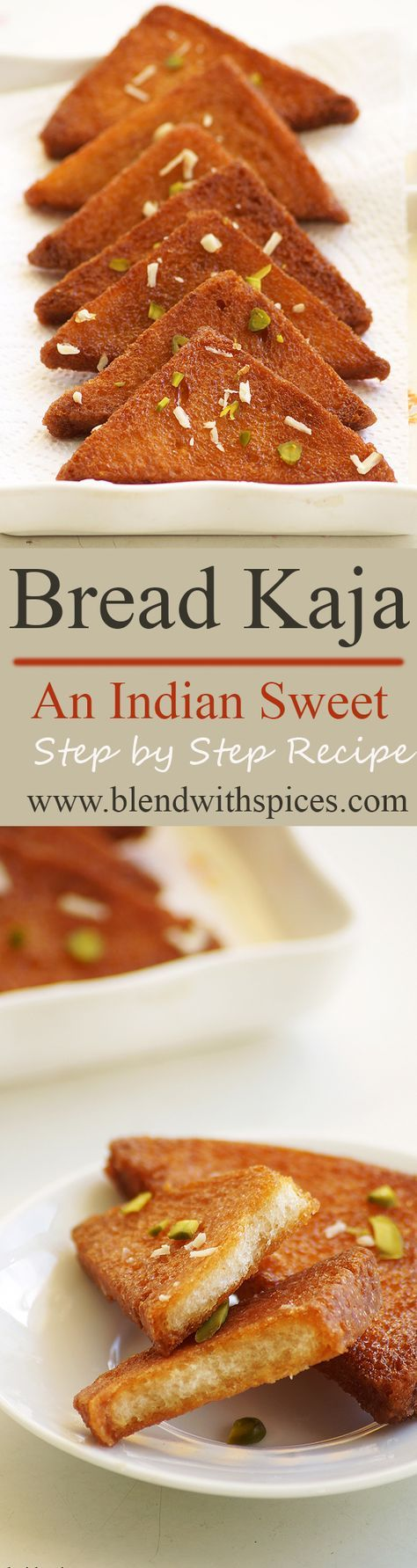 Bread Kaja - Crispy Fried Bread in Sugar Syrup!.. An easy and super quick Indian dessert recipe with step by step photos. blendwithspices.com