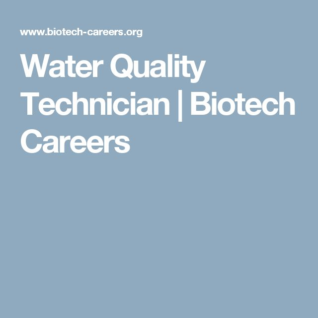 Water Quality Technician | Biotech Careers