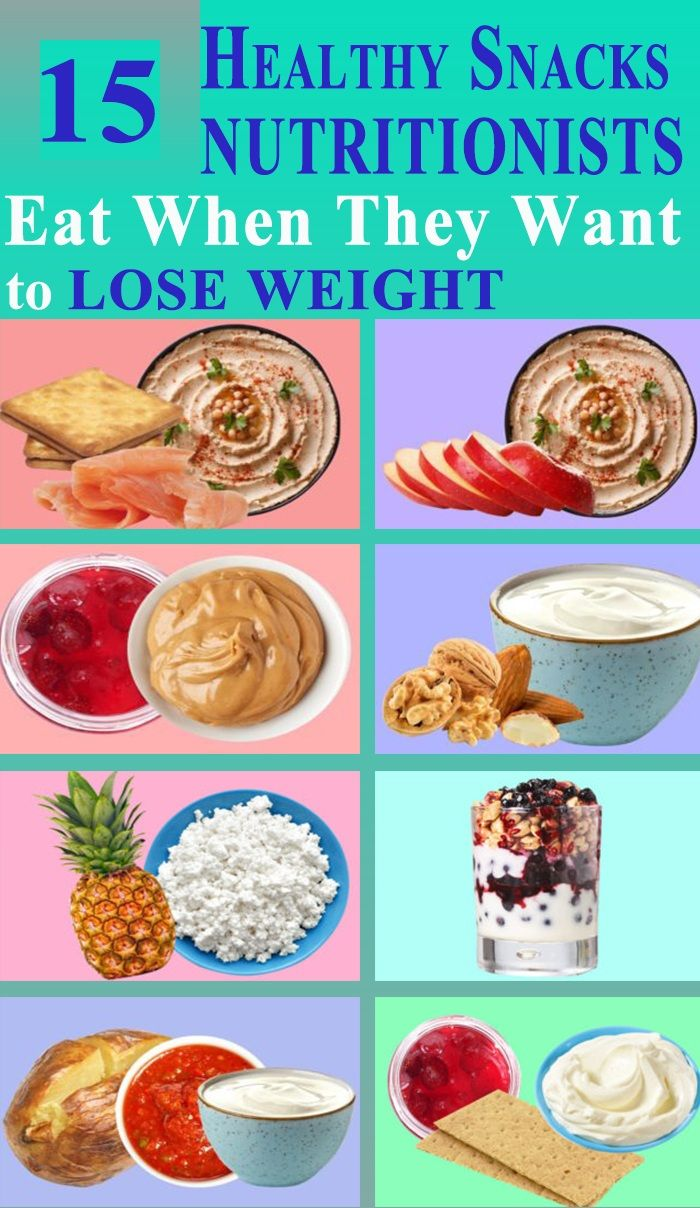 15 Healthy Snacks Nutritionists Eat When They Want to Lose Weight