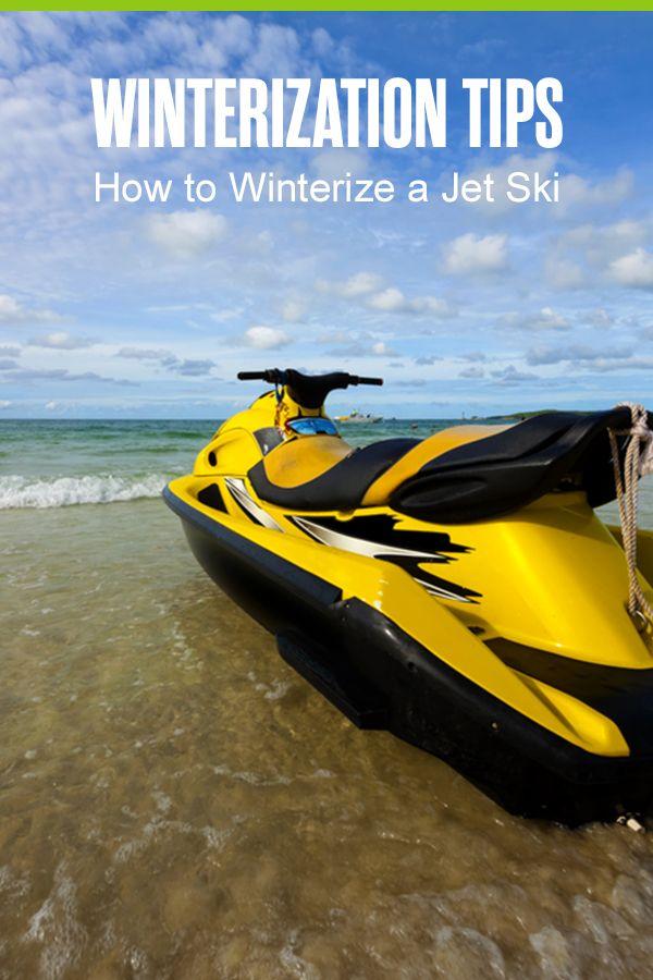 How To Winterize A Jet Ski For Vehicle Storage Extra Space Storage Jet Ski Skiing Best Jet Ski