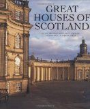 Great Houses of Scotland by Hugh Montgomery-Massingberd | LibraryThing