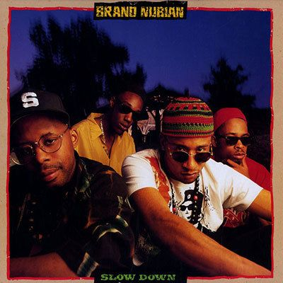 "The 100 Greatest Hip-Hop Beats of All Time - Brand Nubian ""Slow Down"" (1990)"