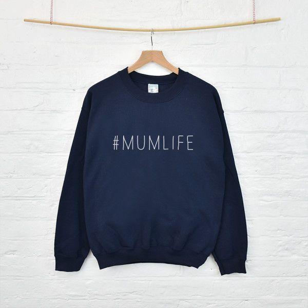 Mum Life Mother's Day sweatshirt jumper