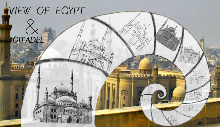 poster about 'citadel' and 'view of egypt' from there , sketch citadel 12 times in golden ratio