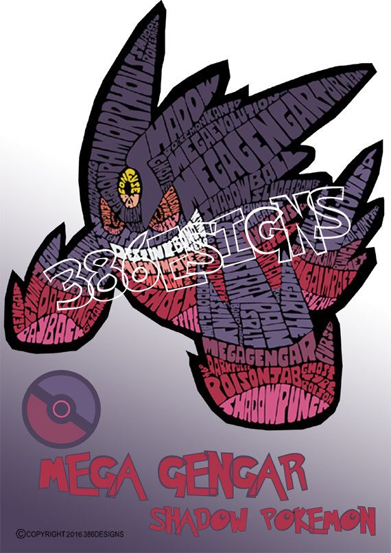 A personal favourite from my Etsy shop https://www.etsy.com/au/listing/250591424/mega-gengar-word-art-print