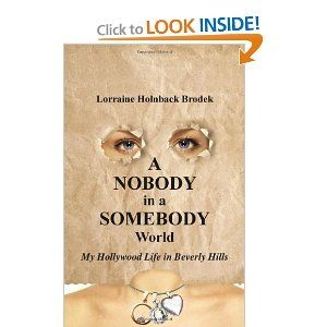 A Nobody In A Somebody World by Lorraine Holnback Brodek. Save 20 Off!. $10.44. Publication: January 29, 2013. Publisher: Tate Publishing (January 29, 2013)