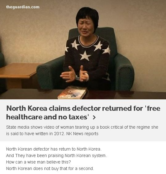 http://www.theguardian.com/world/2016/jan/19/north-korea-claims-defector-returned-for-free-healthcare-and-no-taxes