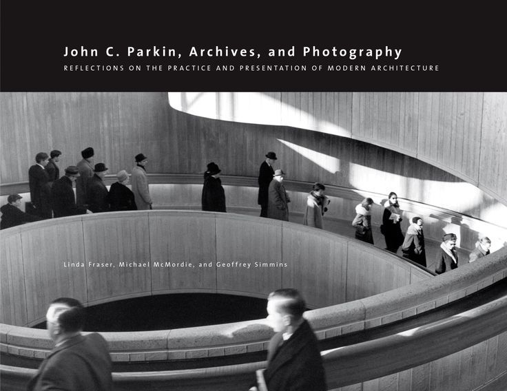John C. Parkin, Archives, and Photography Architectural practice in post-World War II Canada brought substantial change to the face of the Canadian built environment, led by the contribution of John C. Parkin. As senior partner at the Toronto-based architectural firm John B. Parkin Associates (no relation) from 1947 to 1970s, Parkin oversaw the creation of a large number of modernist projects, including hospitals, airports, schools, shopping malls, and factories.
