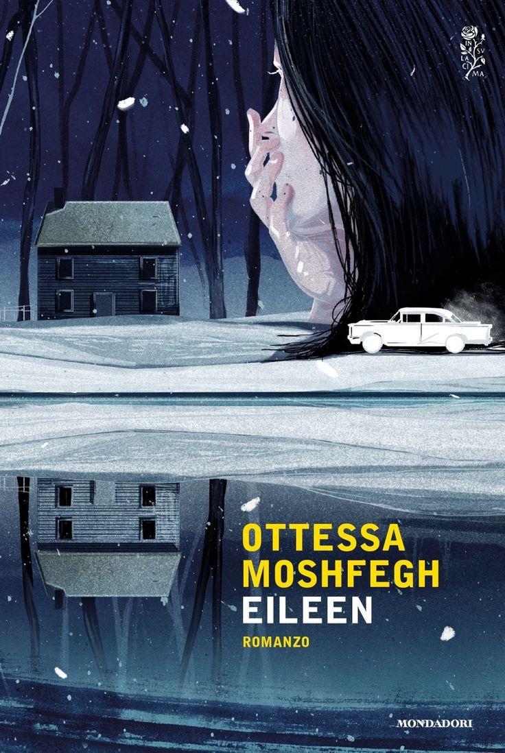 Ottessa Moshfegh - Eileen (2017)