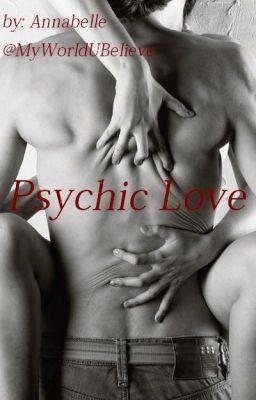 Psychic Love #wattpad #tajemnica-thriller
