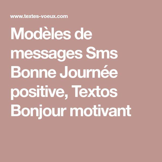 Modèles de messages Sms Bonne Journée positive, Textos Bonjour motivant