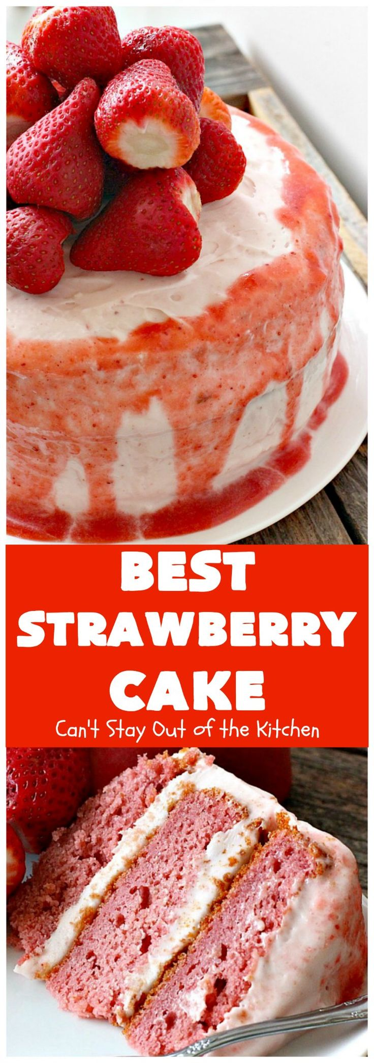BEST Strawberry Cake | Can't Stay Out of the Kitchen || http://cantstayoutofthekitchen.com/2017/05/12/best-strawberry-cake/