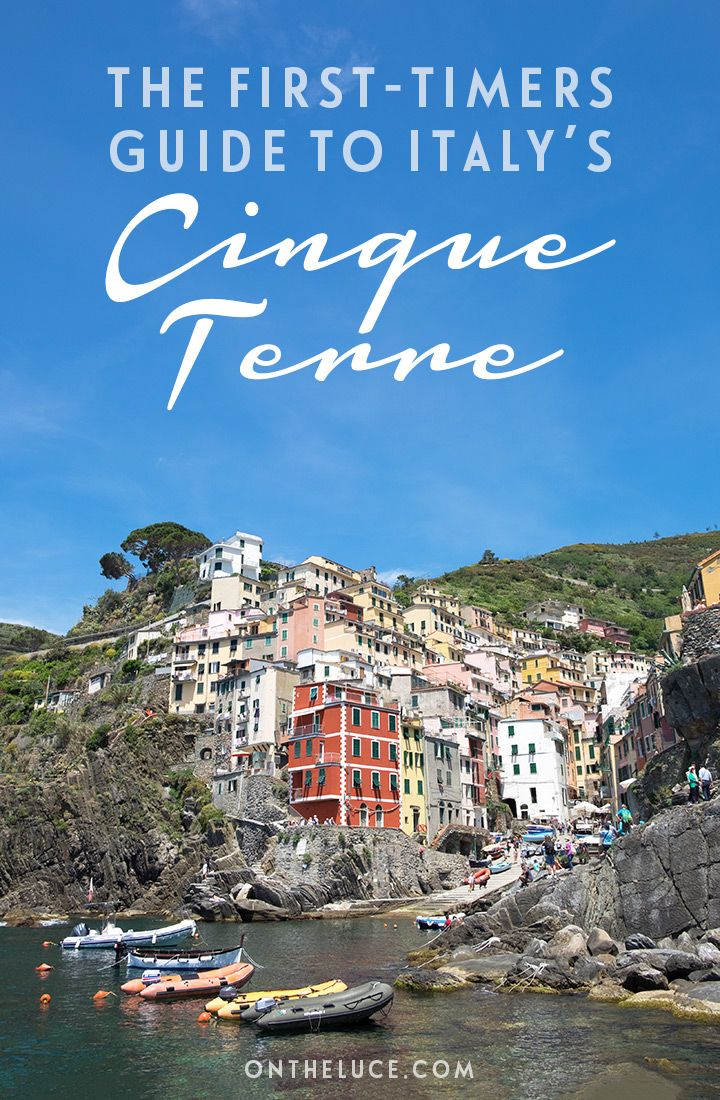 Where to stay and what to do in Cinque Terre