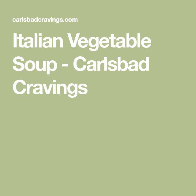 Italian Vegetable Soup - Carlsbad Cravings