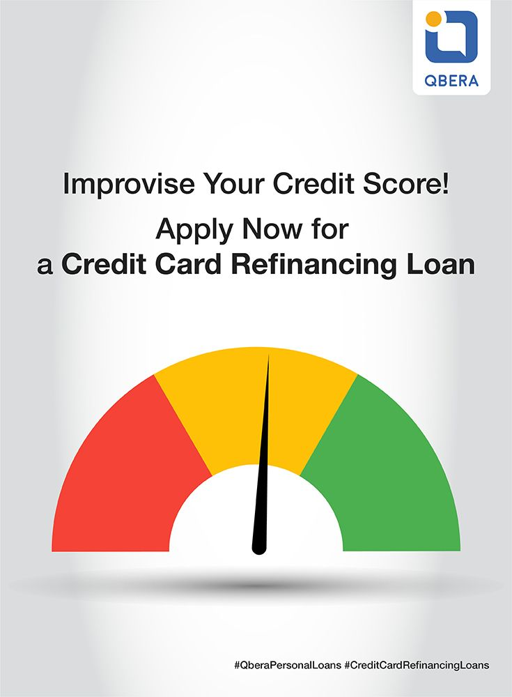 Improvise Your Credit Score Now Apply For A Creditcardrefinancingloan With Qbera Ref Source Https Www Personal Loans Credit Card Refinancing How To Apply