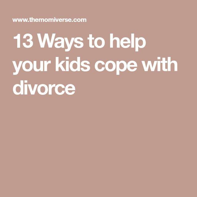 13 Ways to help your kids cope with divorce