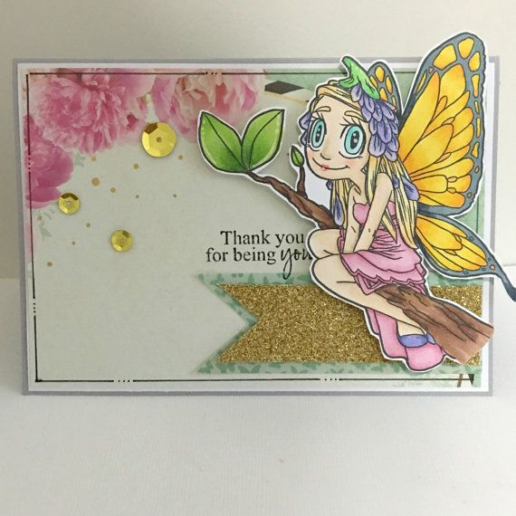 Handmade Thank You card with Thank you for being You Sentiment, this card features a marker coloured fairy, sitting on a branch. Her wings are
