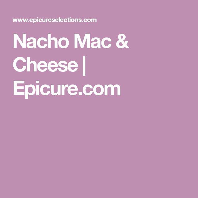 Nacho Mac & Cheese | Epicure.com