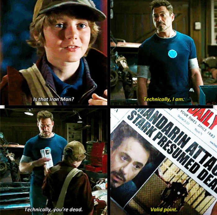 "Technically, you're dead.  (""Iron Man 3"")"