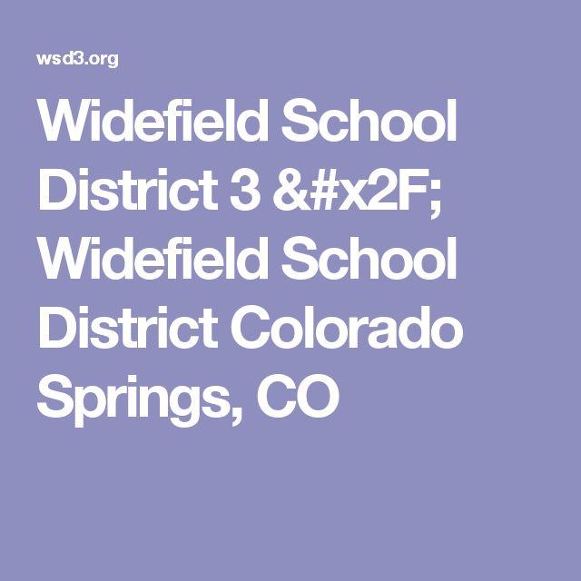 Widefield School District 3 / Widefield School District Colorado Springs, CO