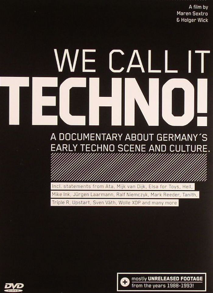 We Call It Techno :::::documentary on the German electronic music
