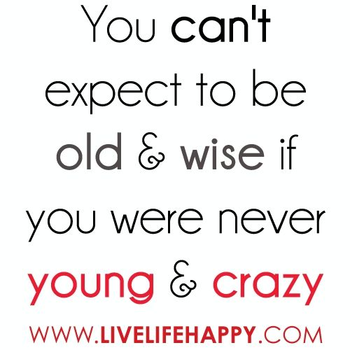 Ha: Sayings, Life, Quotes, Crazy, Truth, Wise, Wisdom, So True, Young