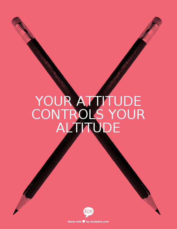 Your Attitude Controls Your Altitude‎