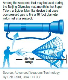 Missiles, 100K police on China's Olympic team - USATODAY.com....a fantastic example of non-lethal X-Men-like technology here!