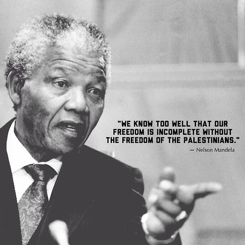 quotes freedom justice famous people Gaza Palestine nelson