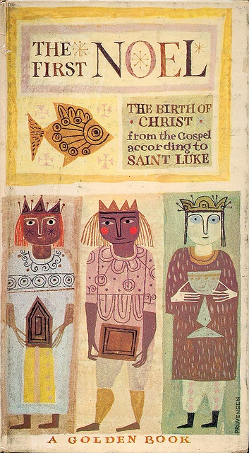 The First Noel, a small Golden Book illustrated by Alice and Martin Provensen, 1959.
